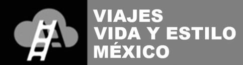 Viajes Vida Estilo Mexico